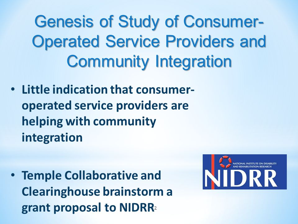 Genesis of Study of Consumer-Operated Service Providers and Community Integration