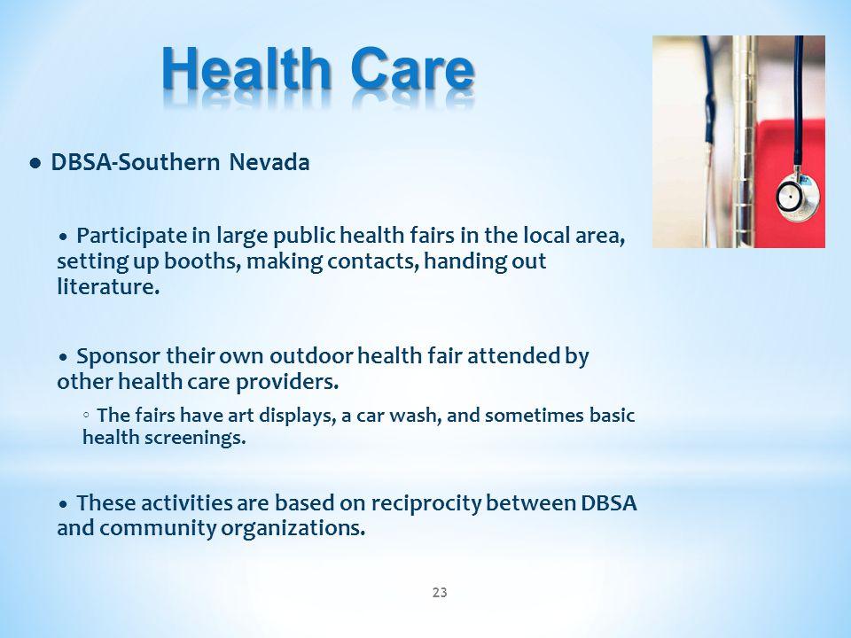 Health Care ● DBSA-Southern Nevada