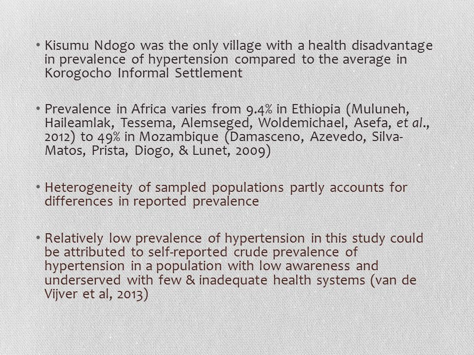 Kisumu Ndogo was the only village with a health disadvantage in prevalence of hypertension compared to the average in Korogocho Informal Settlement