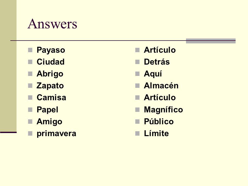 Answers Payaso Ciudad Abrigo Zapato Camisa Papel Amigo primavera