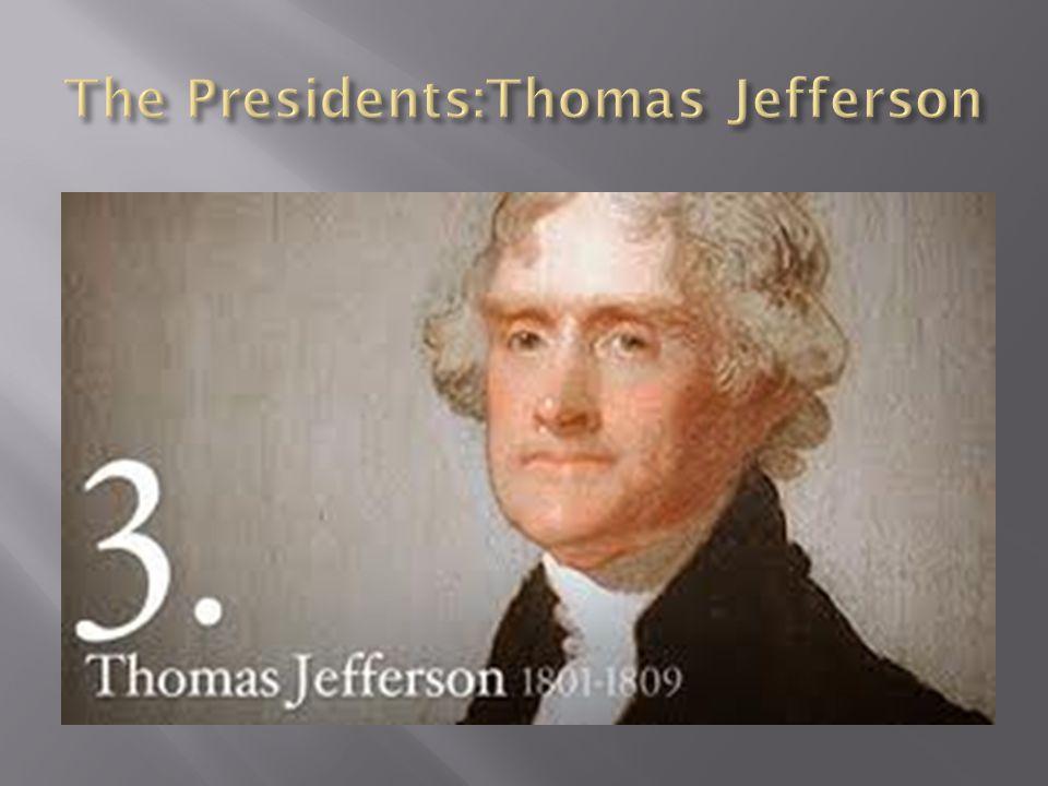 The Presidents:Thomas Jefferson
