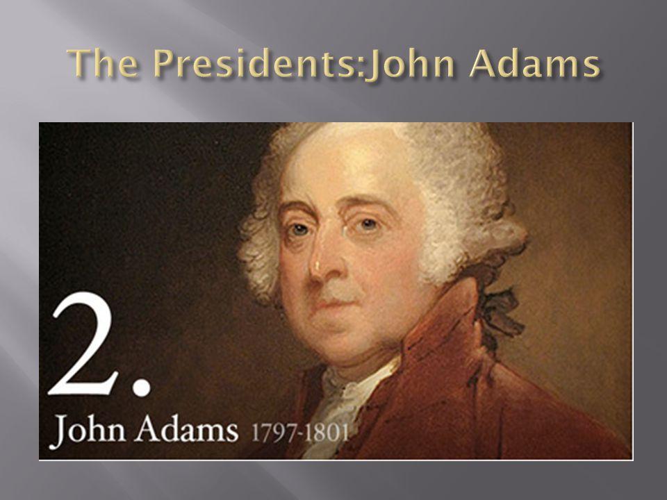 The Presidents:John Adams