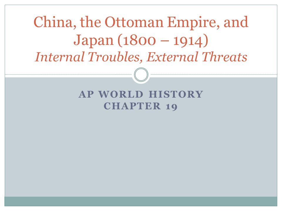 AP World History Chapter 19