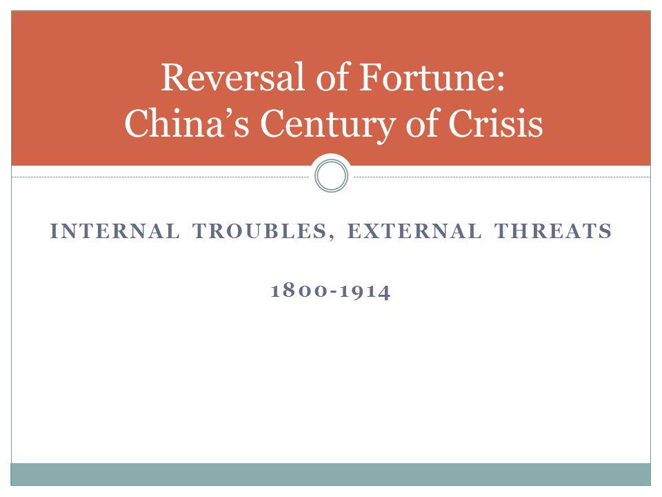 Reversal of Fortune: China's Century of Crisis