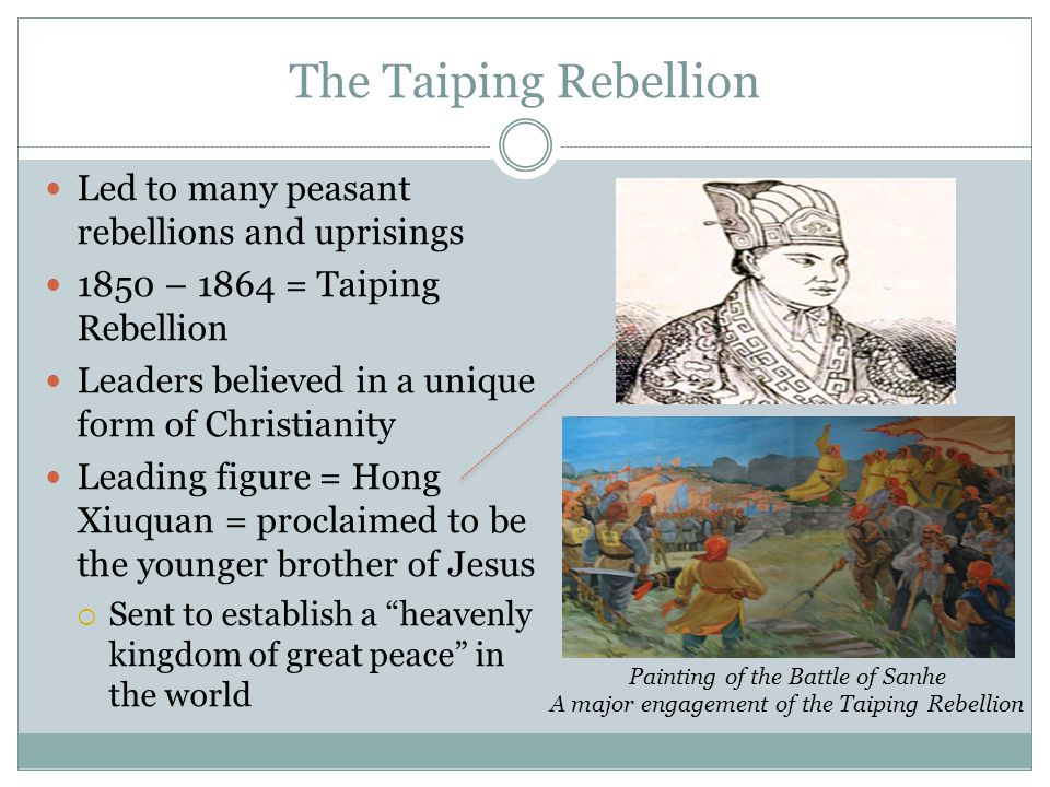 The Taiping Rebellion Led to many peasant rebellions and uprisings