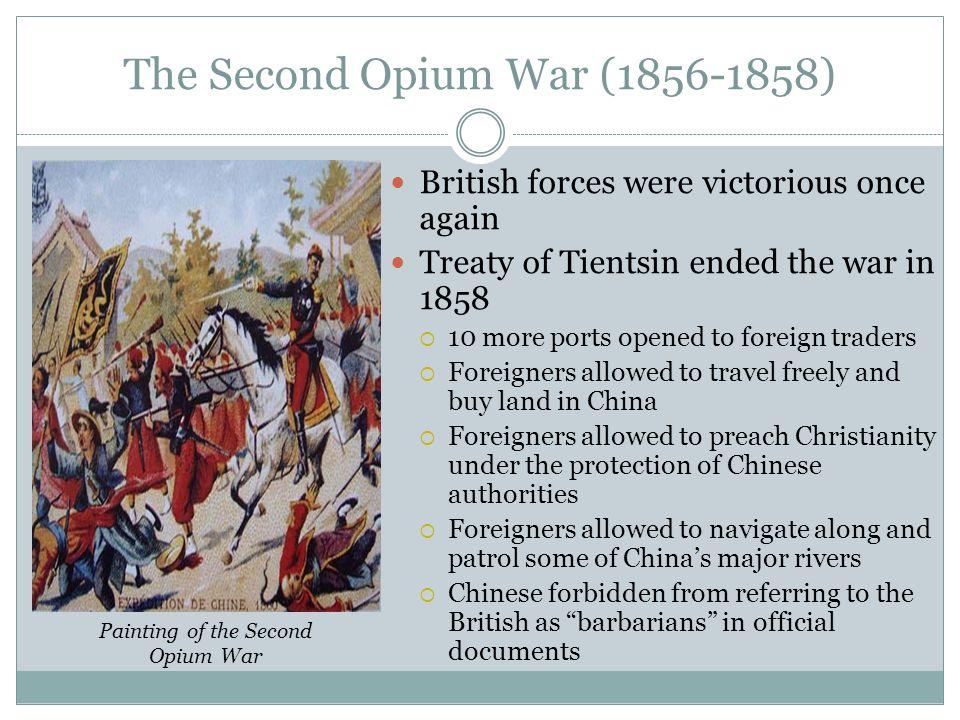The Second Opium War (1856-1858)