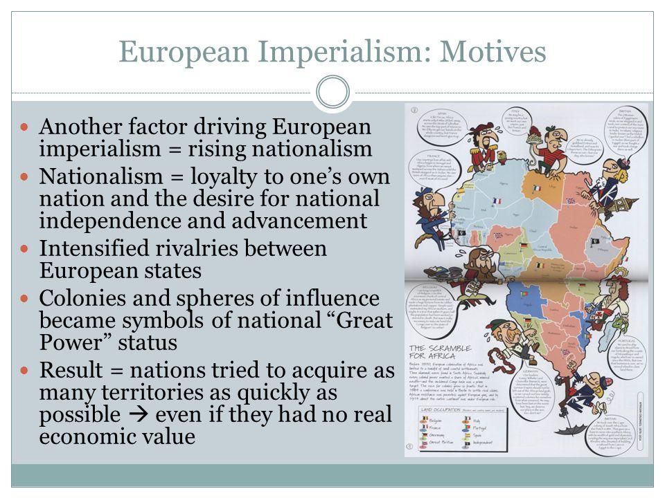 European Imperialism: Motives