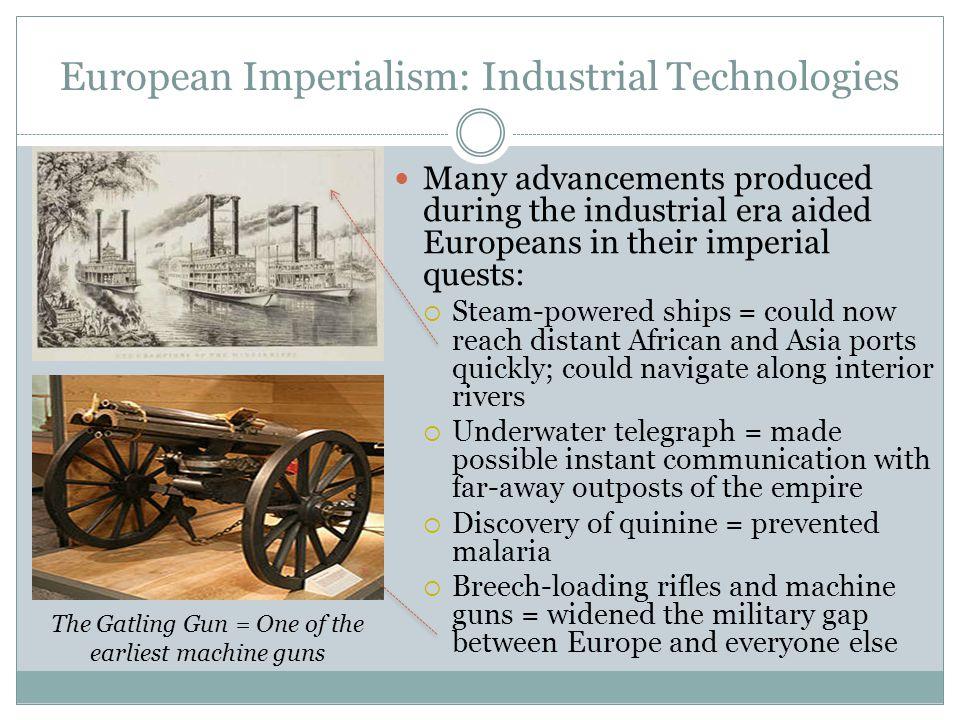 European Imperialism: Industrial Technologies