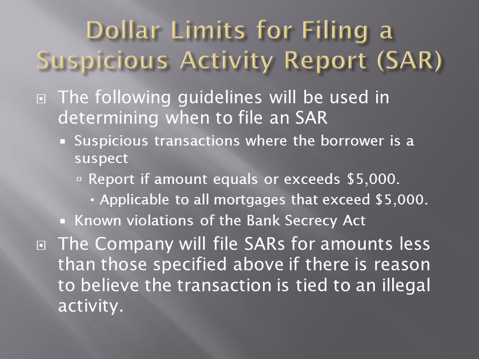 Dollar Limits for Filing a Suspicious Activity Report (SAR)
