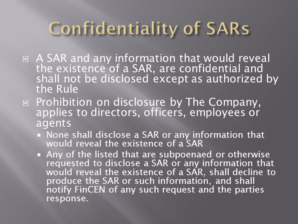 Confidentiality of SARs