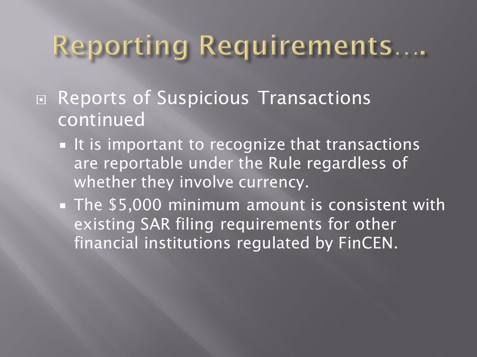Reporting Requirements….