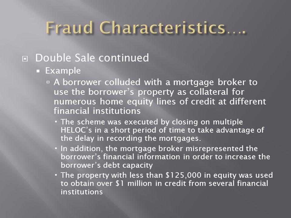Fraud Characteristics….