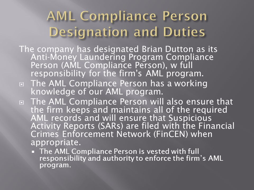 AML Compliance Person Designation and Duties