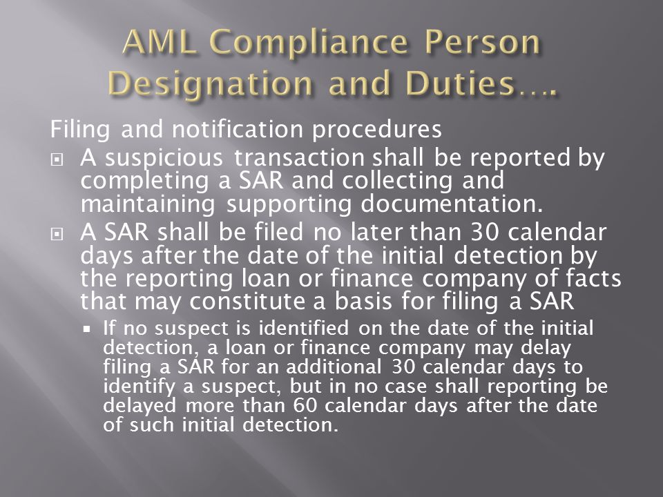 AML Compliance Person Designation and Duties….