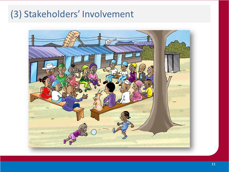 (3) Stakeholders' Involvement