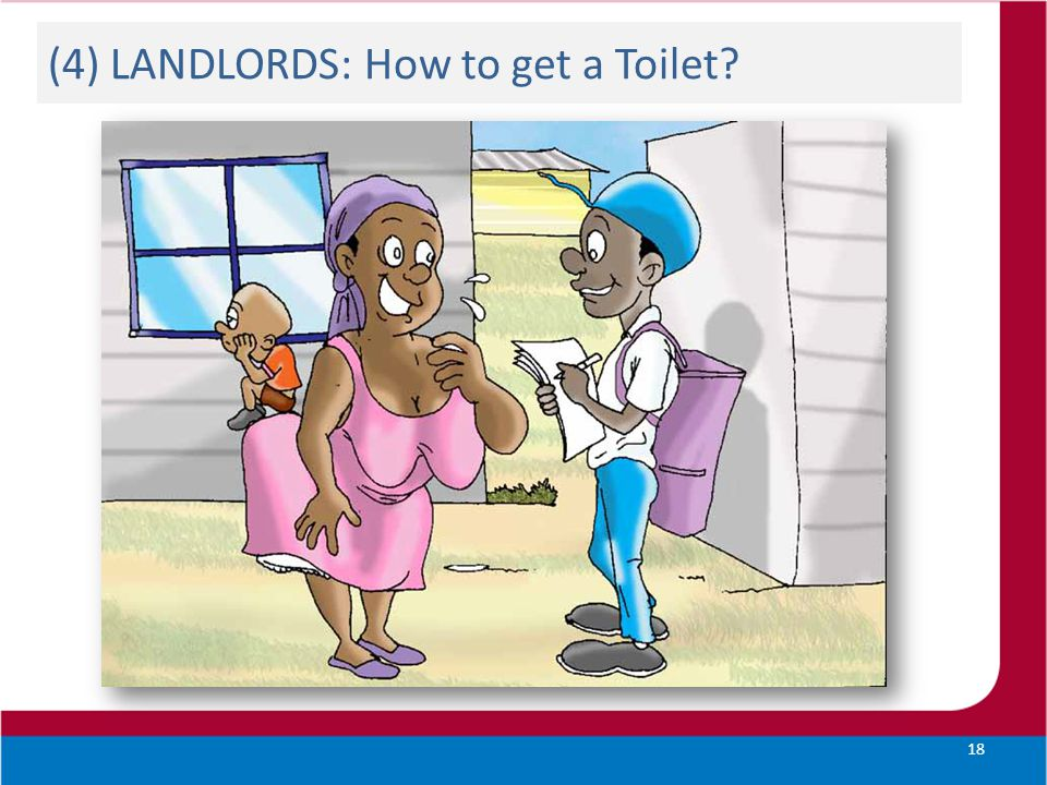 (4) LANDLORDS: How to get a Toilet