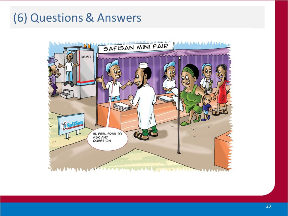 (6) Questions & Answers