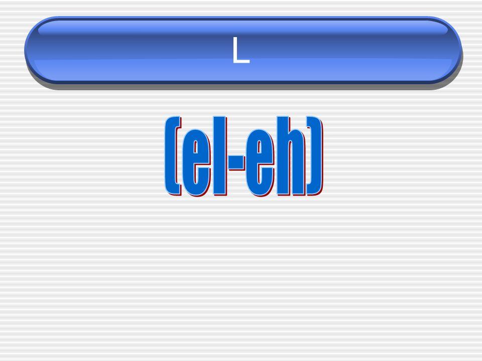 L (el-eh)