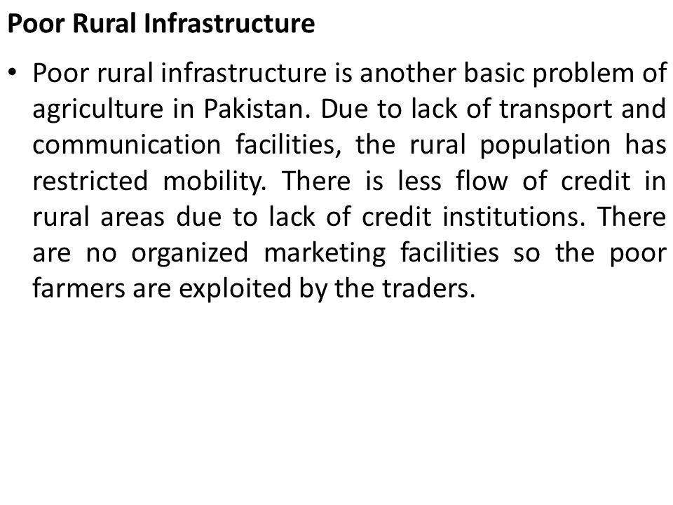 Poor Rural Infrastructure