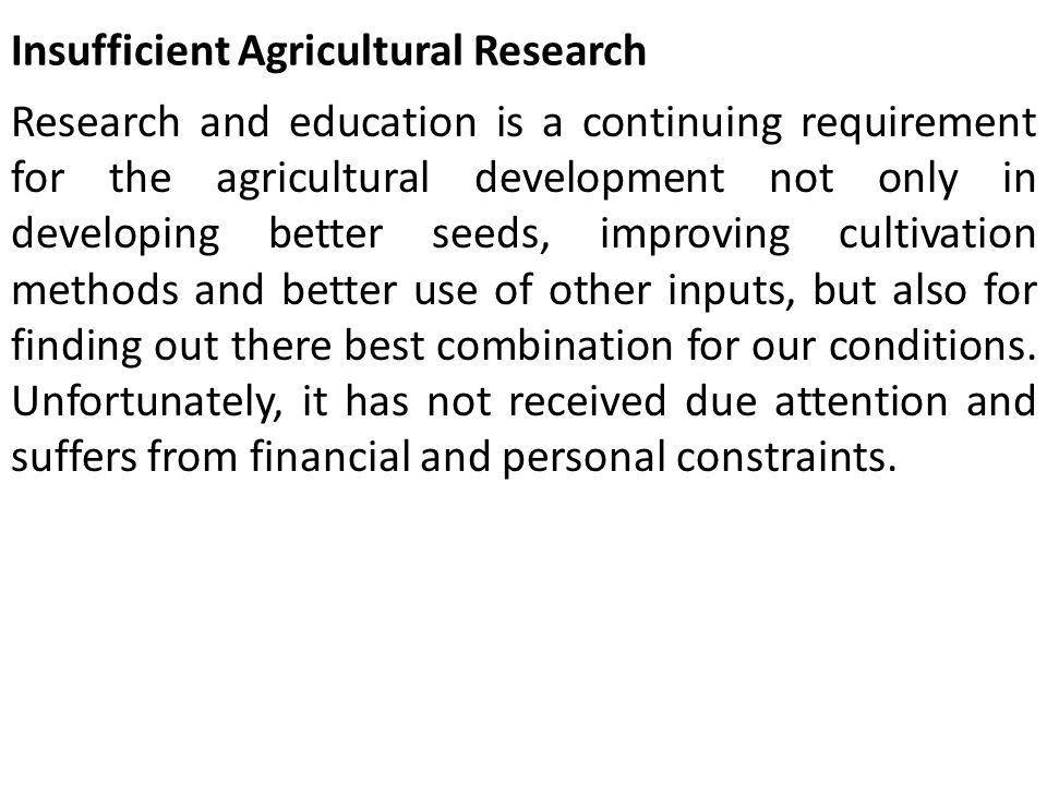 Insufficient Agricultural Research