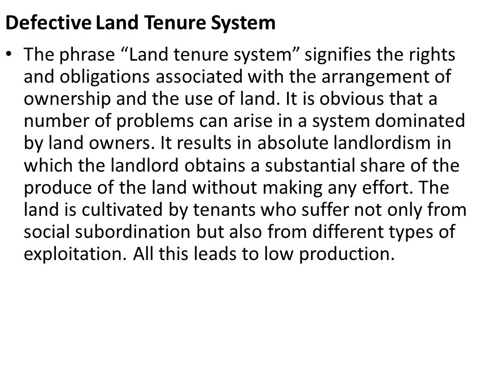 Defective Land Tenure System