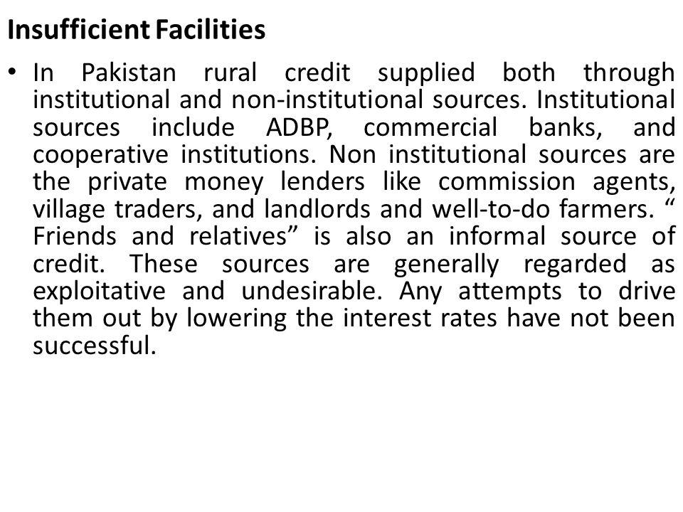 Insufficient Facilities