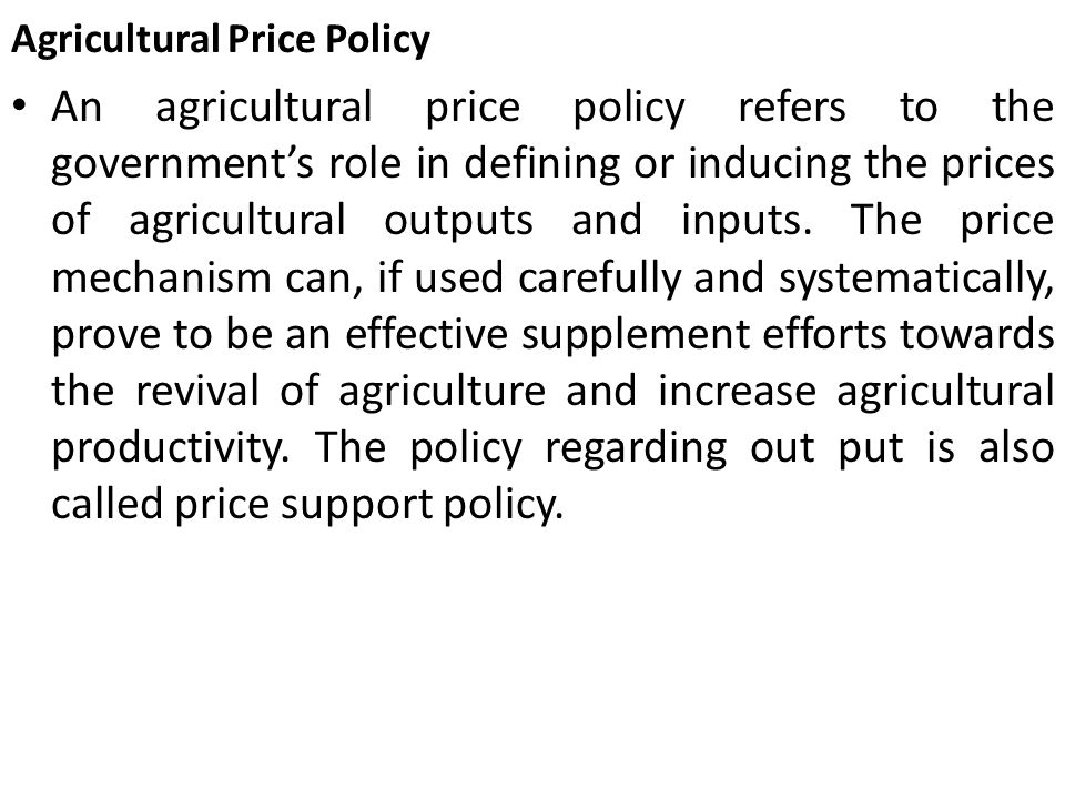 Agricultural Price Policy