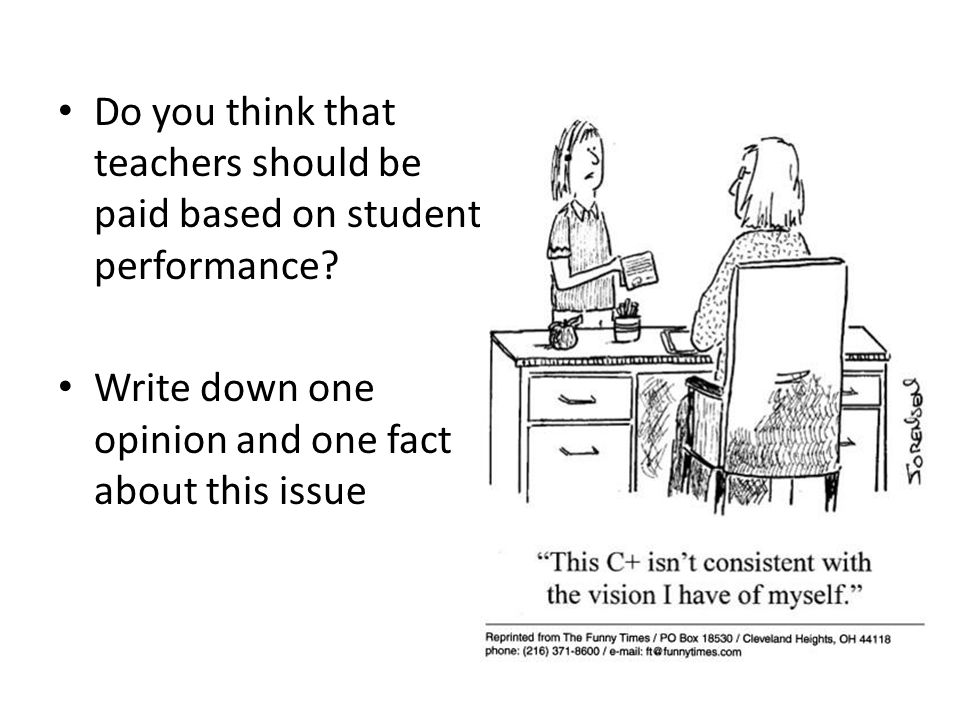 Do you think that teachers should be paid based on student performance