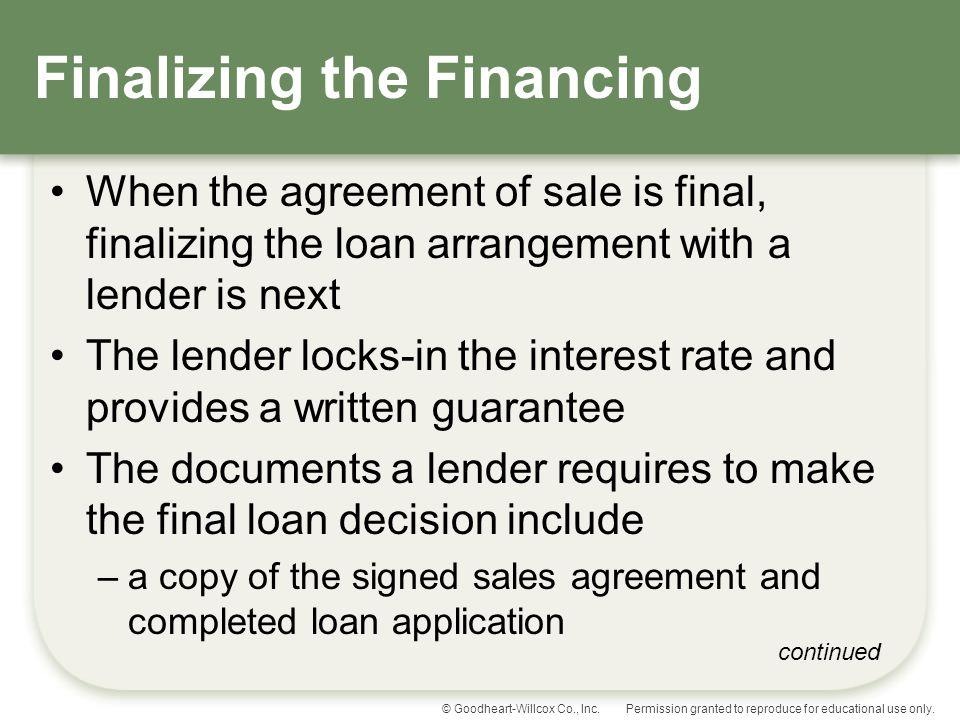 Finalizing the Financing