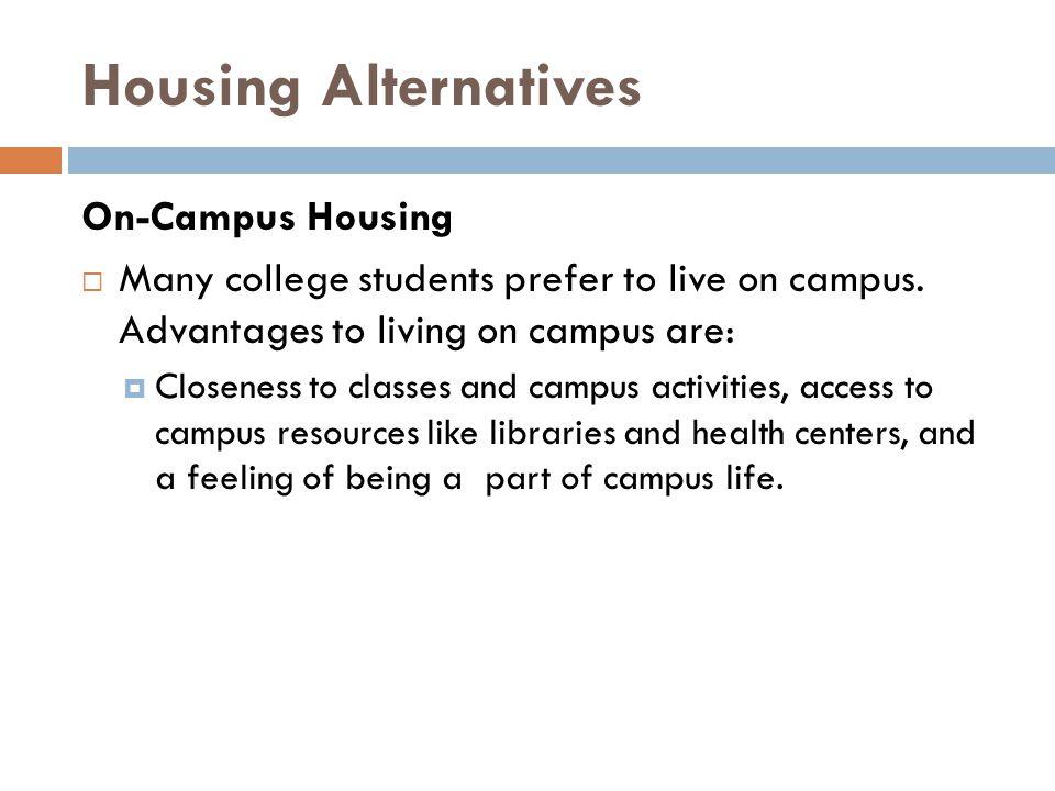 Housing Alternatives On-Campus Housing