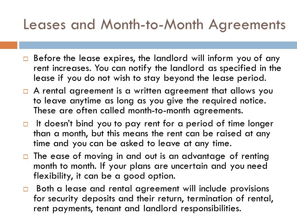 Leases and Month-to-Month Agreements