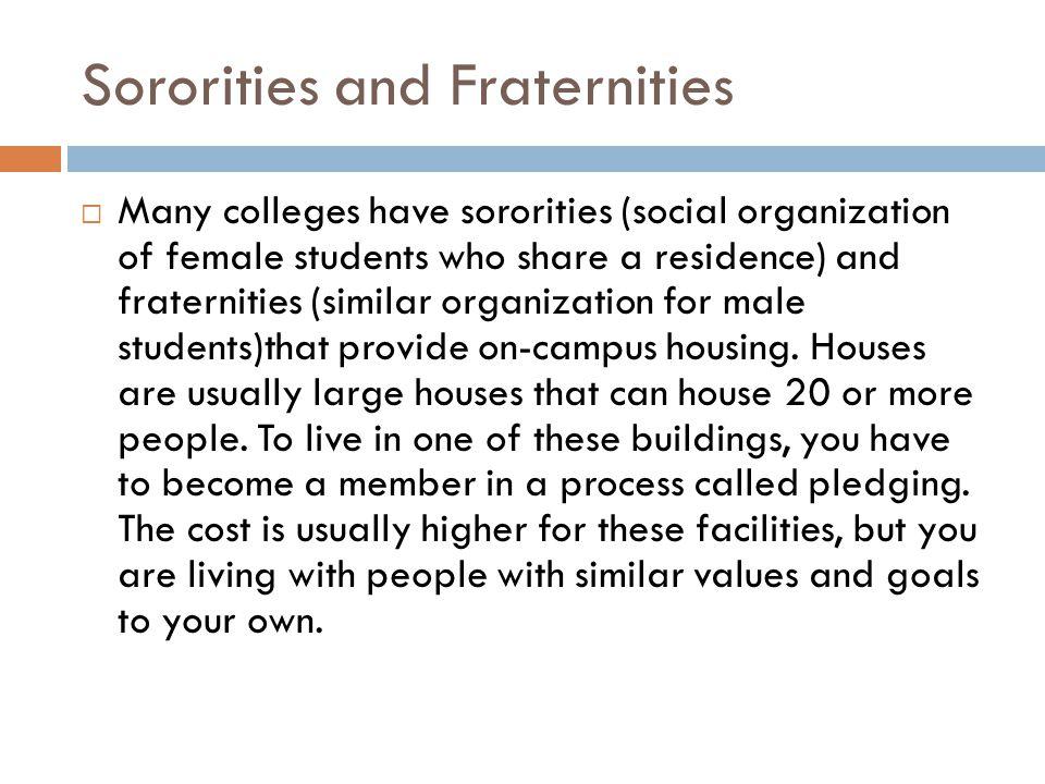 Sororities and Fraternities