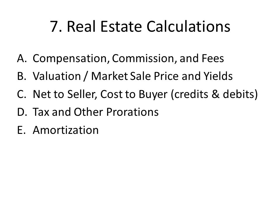 7. Real Estate Calculations
