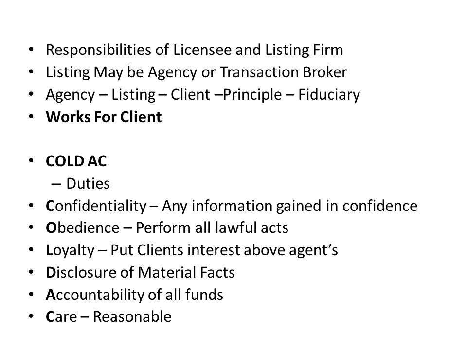 Responsibilities of Licensee and Listing Firm