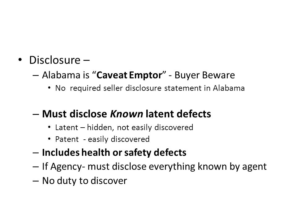 Disclosure – Must disclose Known latent defects