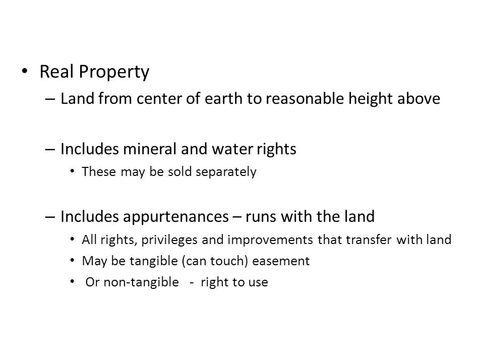 Real Property Land from center of earth to reasonable height above