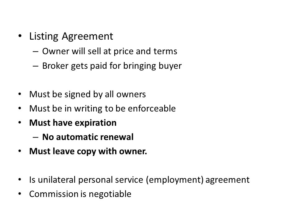 Listing Agreement Owner will sell at price and terms