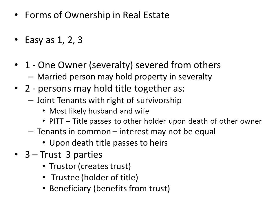 Forms of Ownership in Real Estate Easy as 1, 2, 3