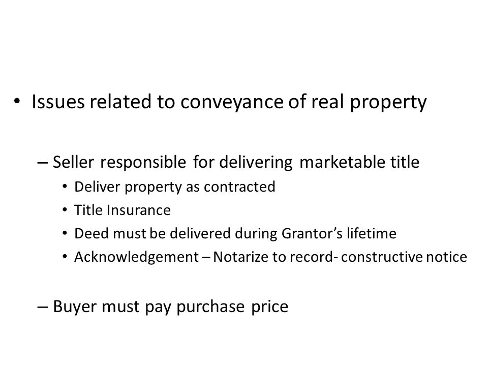 Issues related to conveyance of real property