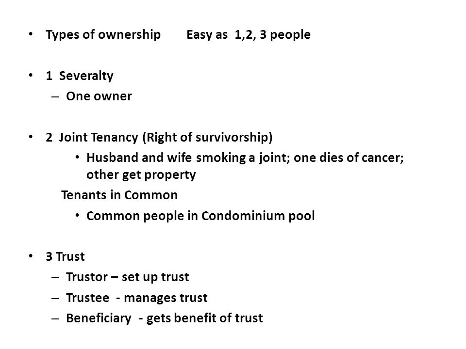 Types of ownership Easy as 1,2, 3 people