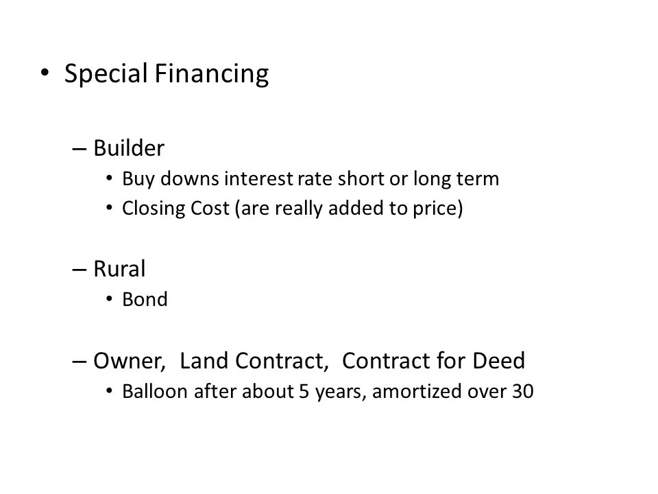 Special Financing Builder Rural