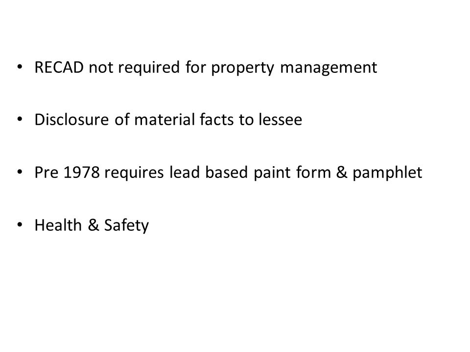 RECAD not required for property management