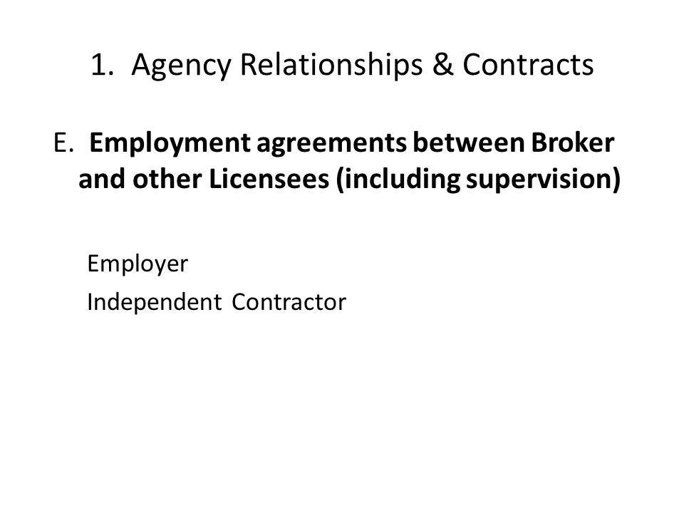 1. Agency Relationships & Contracts