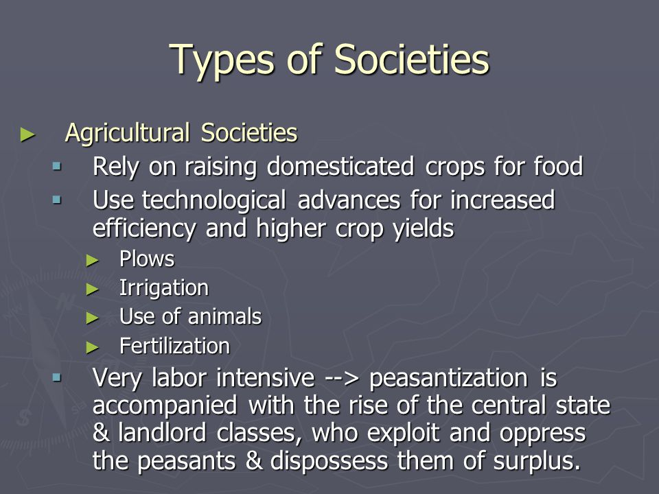 Types of Societies Agricultural Societies
