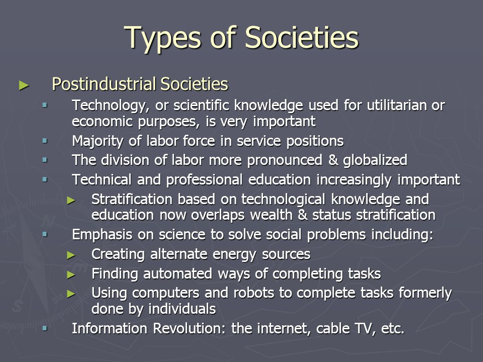 Types of Societies Postindustrial Societies