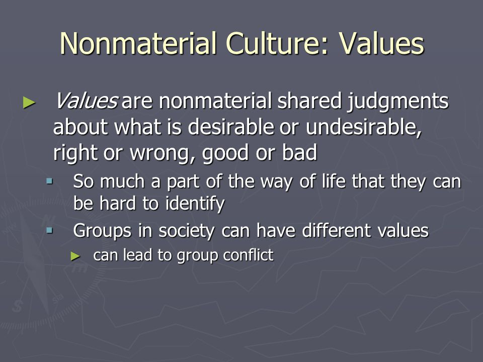 Nonmaterial Culture: Values