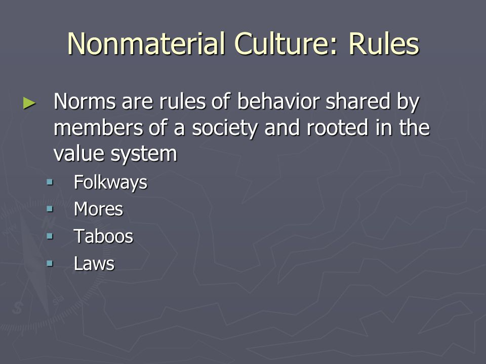 Nonmaterial Culture: Rules
