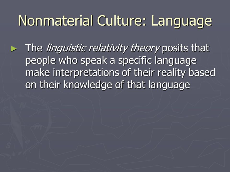 Nonmaterial Culture: Language