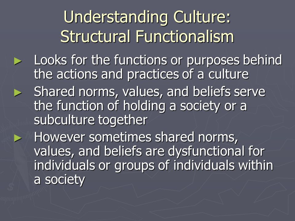 Understanding Culture: Structural Functionalism