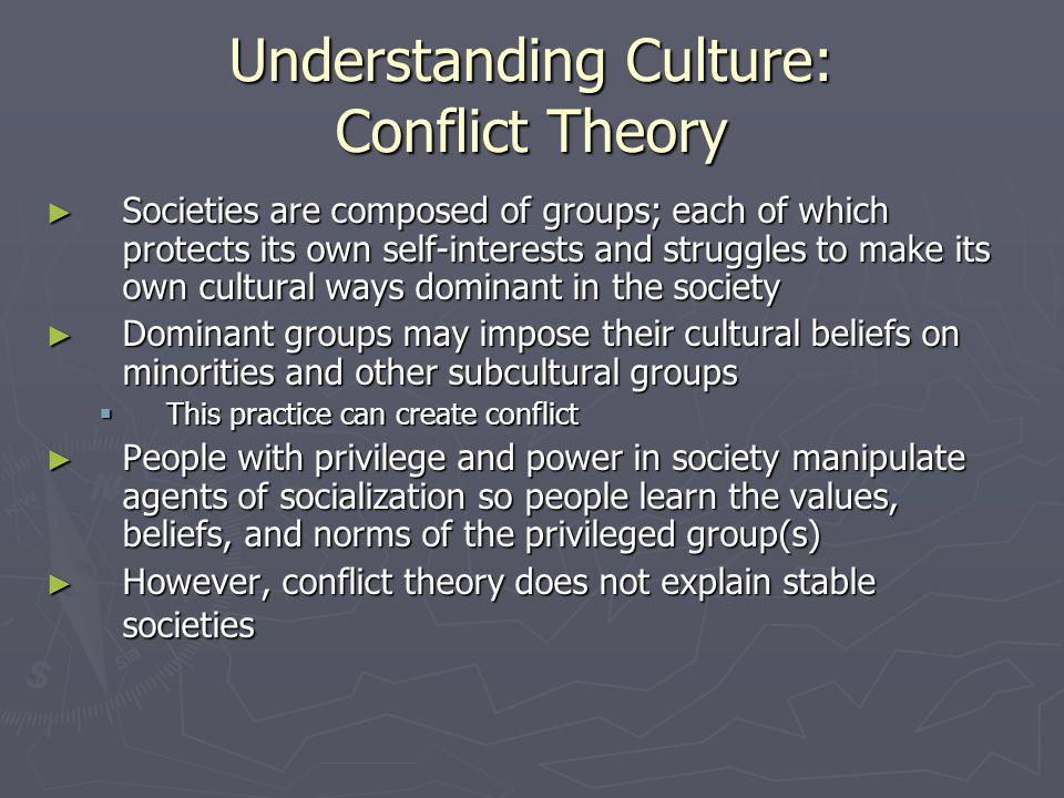 Understanding Culture: Conflict Theory